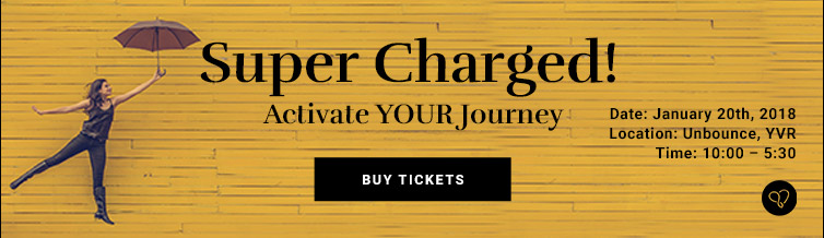 Super Charged! Activate YOUR Journey - Purchase Ticket Today!
